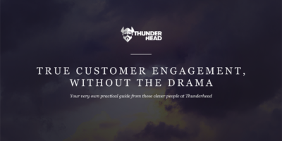 GETTING STARTED IMPROVING CUSTOMER ENGAGEMENT: THE PRACTICAL GUIDE