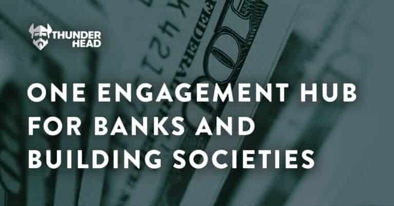ONE Engagement Hub for Banks and Building Societies