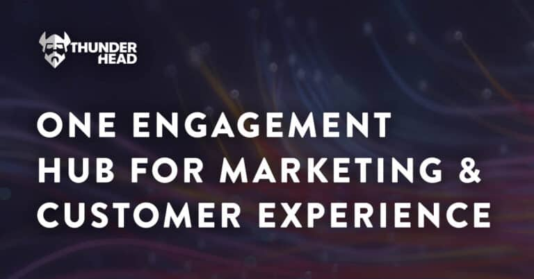 ONE Engagement Hub for Marketing & Customer Experience