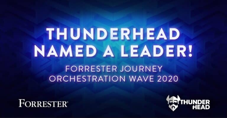 Thunderhead Named a Leader in Forrester Journey Orchestration Wave™ 2020